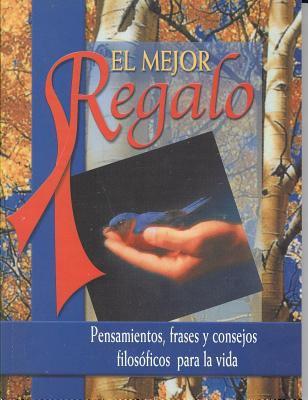 Mejor Regalo = The Best Gift 9789706270733