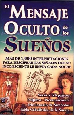 Mensaje Oculto de Los Suenos 9789706667397