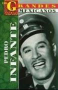 Mexican Film Star Idol Pedro Infante 9789706669353