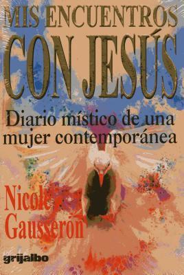 Mis Encuentros Con Jesus - Gausseron, Nicole