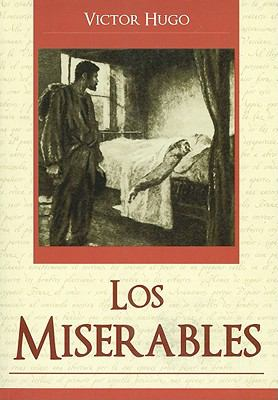 Los Miserables = Les Miserables 9789707753679