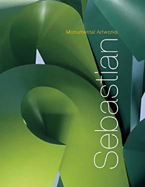 Monumental Artworks: Sebastian 9789709726268