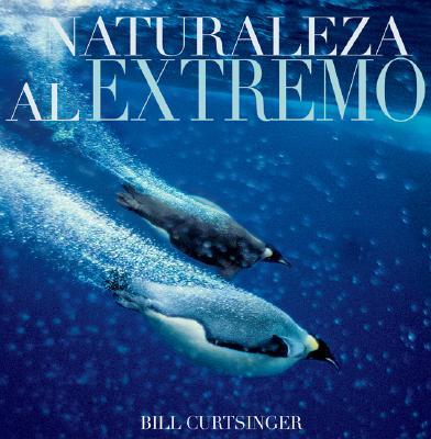 Naturaleza Al Extremo 9789707183285