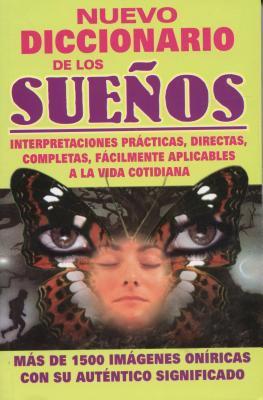 Nuevo Diccionario de Los Sue?os: New Dream Guide 9789706667519