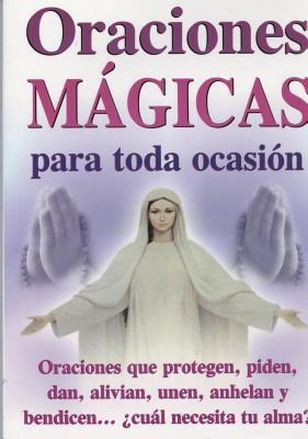 Oraciones Magicas Para Toda 9789706660084