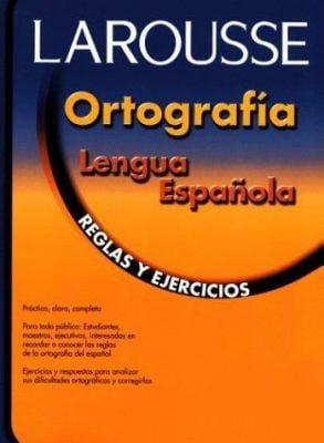 Ortografia Lengua Espanola: Reglas y Ejercicios 9789706078148