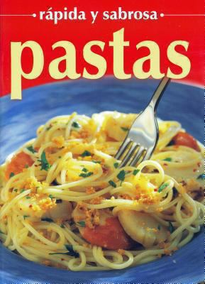 Pastas - Rapida y Sabrosa 9789706665805