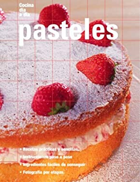 Pasteles: Cakes, Spanish-Language Edition 9789707180772