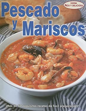 Pescados y Mariscos = Fish and Shellfish 9789707752511