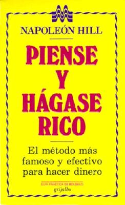Piense y Hagase Rico = Think and Grow Rich 9789700503813
