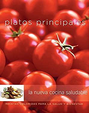 Platos Principales: La Nueva Cocina Saludable 9789707183490
