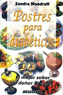 Postres Para Diabeticos = Desserts for Diabetics 9789706432056