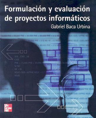 Programacion y Evaluacion de Proyectos Informaticos 9789701048276