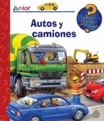 Que? Como? Por Que?: Autos y Camiones 9789707184909