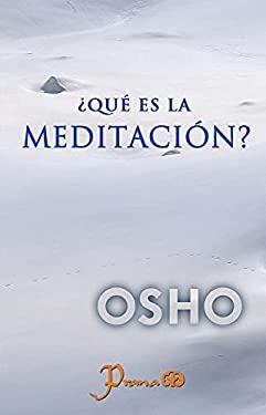 Que Es la Meditacion 9789707322035