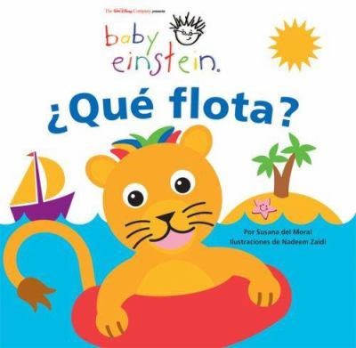 Que Flota?: Un Libro Para Banarse y Disfrutar = What Floats? 9789707184534