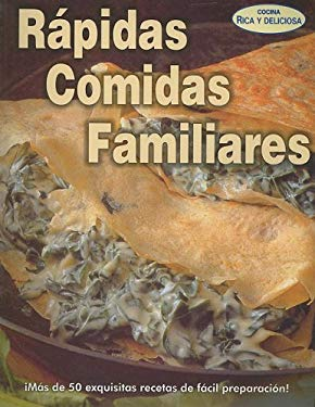 Rapidas Comidas Familiares = Quick Meals for Your Family 9789707752535