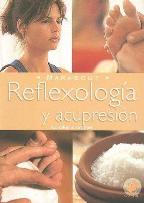 Reflexologia y Acupresion 9789702214106