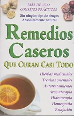 Remedios Caseros Que Curan Casi Todo 9789706667403