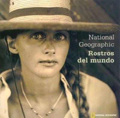 Rostros Del Mundo National Geographic Rostros Del Mundo