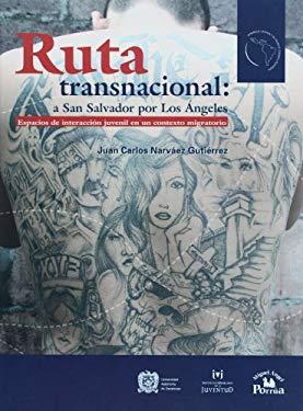Ruta Transnacional: A San Salvador Por Los Ngeles. 9789707019089