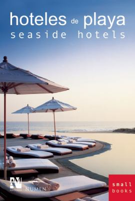 Seaside Hotels: Smallbooks Series 9789709726510