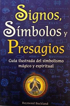 Signos, Simbolos y Presagios 9789707751811