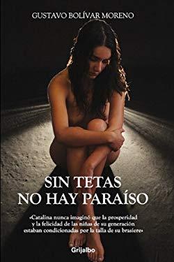Sin Tetas No Hay Paraso 9789707809338