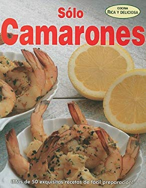 Solo Camarones = Just Shrimp 9789707752566