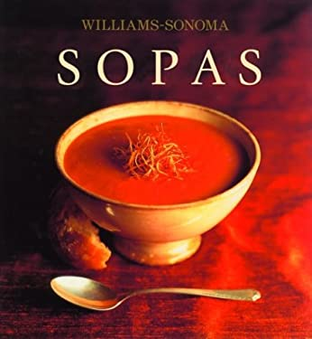 Sopas: Soups, Spanish-Language Edition 9789707180895