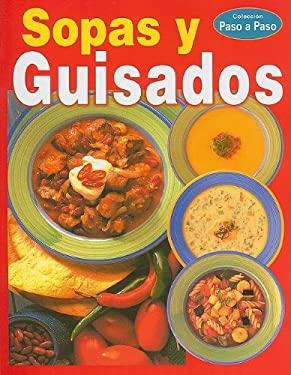 Sopas y Guisados = Soups and Stews 9789707750425
