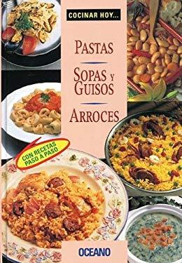 Sopas y Guisos, Arroces y Pastas