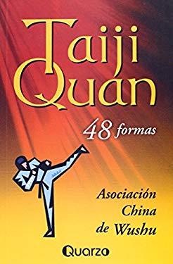Taiji Quan: 48 Formas 9789707320802