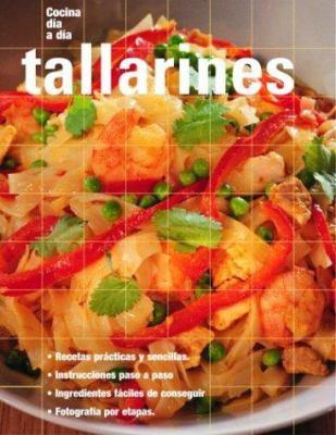 Tallarines: Noodles, Spanish-Language Edition 9789707180758
