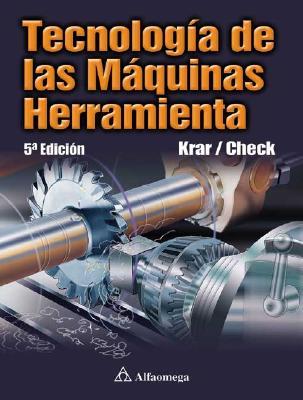 Tecnologia de Las Maquinas Herramienta 9789701506387