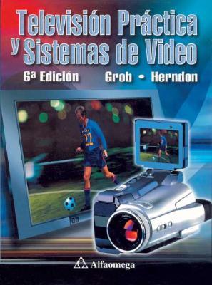 Television Practica y Sistemas de Video 9789701506400