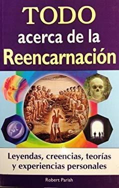 Todo Acerca de La Reencarnacion 9789707752375