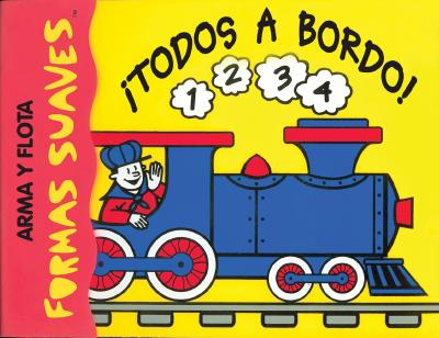 Todos a Bordo!: All Aboard, Spanish-Language Edition