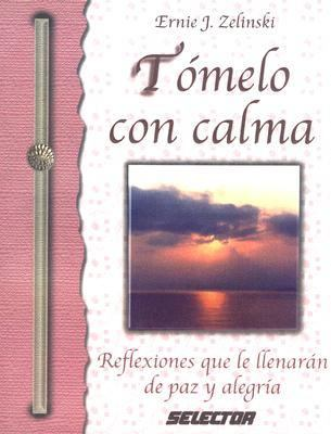 Tomelo Con Calma = Don't Hurry, Be Happy 9789706439185