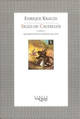 Trilogia Hist de Mexico - Siglo de Caudillos 9789706990488