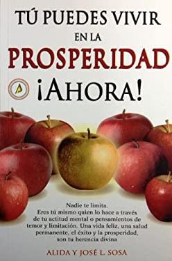 Tu Puedes Vivir En La Prosperidad 9789706664297
