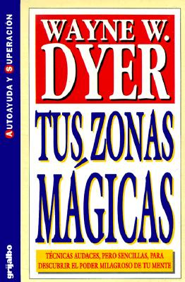 Tus Zonas Magicas = Your Magical Zones 9789700504360
