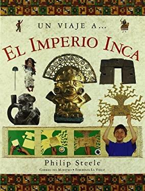 Un Viaje A el Imperio Inca 9789707561625