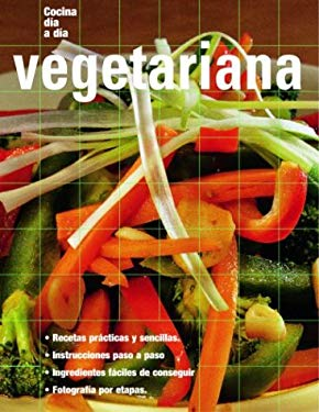 Vegetariana: Vegetarian, Spanish-Language Edition 9789707180734