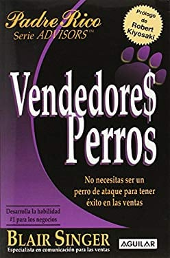 Vendedores Perros (Sales Dogs) 9789707704008