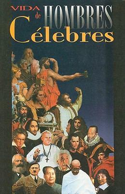Vida de Hombres Celebres 9789706273604