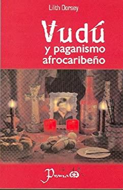 Vudu y Paganismo Afrocaribeno 9789707321878
