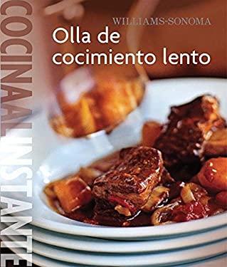 Williams-Sonoma. Cocina Al Instante: Olla de Cocimiento Lento 9789707184640