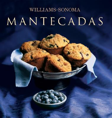 Williams-Sonoma: Mantecadas 9789707183179