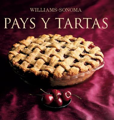 Williams-Sonoma: Pays y Tartas 9789707183162